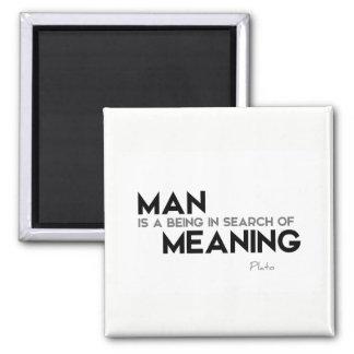 ZITATE: Plato: Suche der Bedeutung Quadratischer Magnet