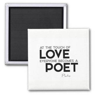 ZITATE: Plato: Touch der Liebe: Dichter Quadratischer Magnet