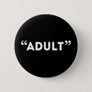 Zitatunquote-erwachsener sardonischer Spaß Runder Button 5,1 Cm