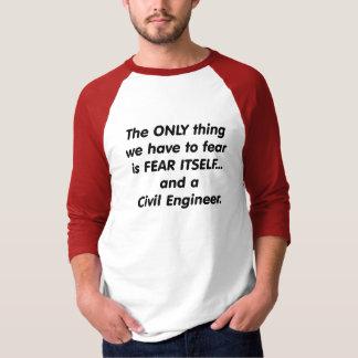 ziviler Ingenieur der Furcht T-Shirt