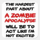 Zombie-Apokalypse Quadratischer Aufkleber