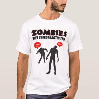 Zombie-Bedarfs-Chiropraktik auch T-Shirt
