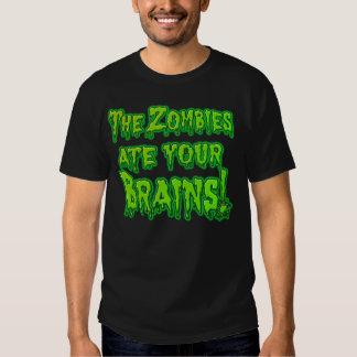 Zombies aßen Ihr Gehirne T-Stück Hemden