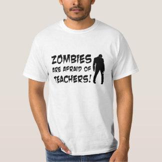 Zombies haben vor Lehrer-Wert-T - Shirt Angst