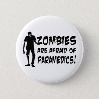 Zombies haben vor Sanitäter-Geschenken Angst Runder Button 5,7 Cm