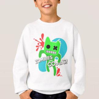 Zombies kommen! sweatshirt