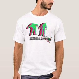 Zombies sind hier 1 T-Shirt