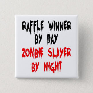 ZombieSlayerraffle-Sieger Quadratischer Button 5,1 Cm