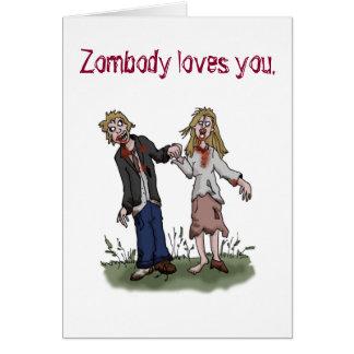 Zombody Lieben Sie - Zombie-Liebe-Grußkarte Karte