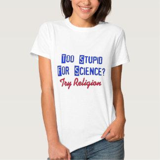 Zu dumm für Wissenschaft Tshirt