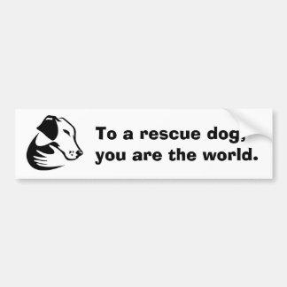 Zu einem Rettungshund sind Sie die Welt Autoaufkleber