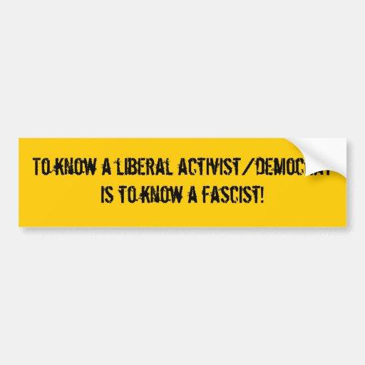 Zu einen liberalen Aktivisten/einen Demokraten zu  Auto Sticker