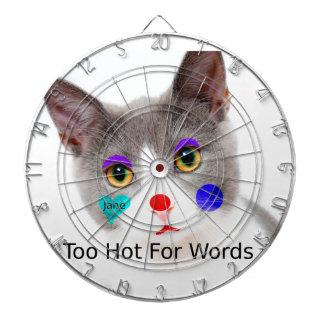 """""""Zu heiß für Wörter"""" Katze mit Clown-Make-up Dartscheibe"""