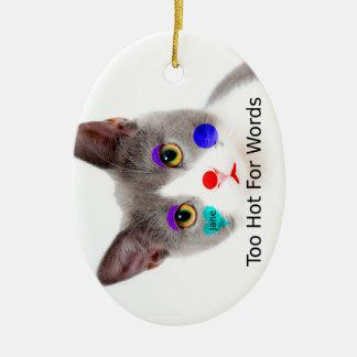 """""""Zu heiß für Wörter"""" Katze mit Clown-Make-up Keramik Ornament"""