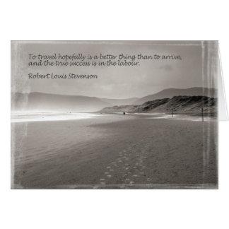 Zu hoffnungsvoll reisen Zitat Roberts Loius Grußkarte