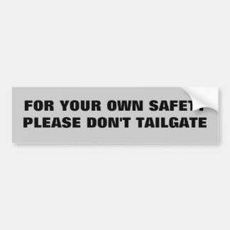 Zu Ihrer eigenen Sicherheit Autoaufkleber