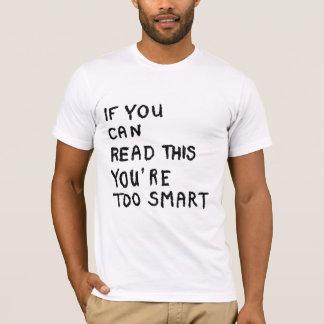 Zu intelligent T-Shirt