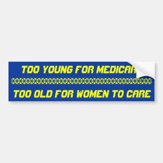Zu jung für Medicare, zu alt für Frauen zu Ca… Autoaufkleber