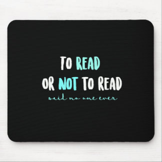 Zu lesen oder nicht lesen… mauspad