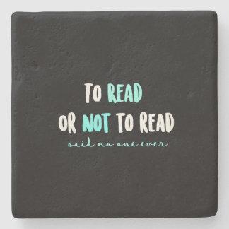 Zu lesen oder nicht lesen… steinuntersetzer