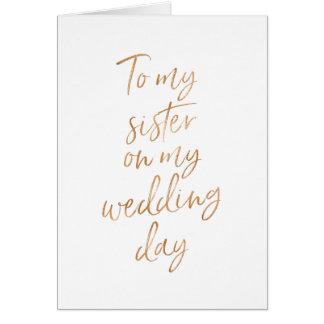 Zu meiner Schwester auf meinem Hochzeit | Karte