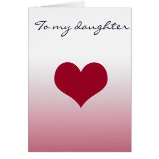 Zu meiner Tochter Karte
