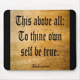 Zu Thine besitzen Sie Selbst ist wahr (verwittert) Mauspads