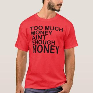 Zu viel Geld Aint genügend Geld. -- Kleid