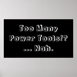 Zu vieler Power bearbeitet… Nah. Slogan Poster