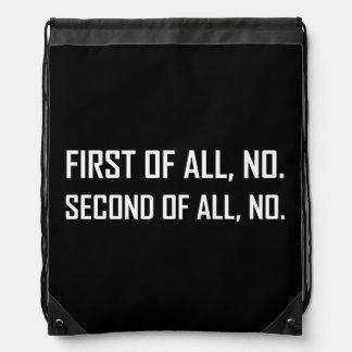 Zuerst kein zweites kein turnbeutel
