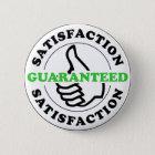 Zufriedenheit garantiert runder button 5,1 cm