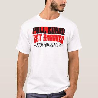 Zug-Schutz erhält zertrümmerten Fang-Wrestling T T-Shirt
