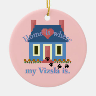 Zuhause ist Vizsla Keramik Ornament