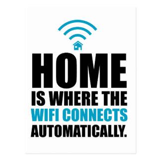 Zuhause ist, wo das Wi-Fi automatisch anschließt Postkarte