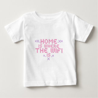 Zuhause ist, wo das wifi ist baby t-shirt