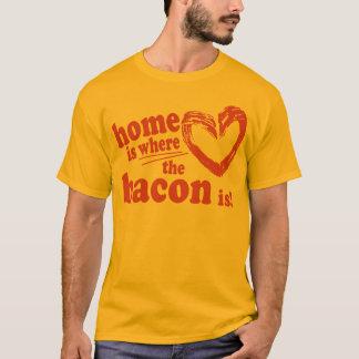 Zuhause ist, wo der Speck ist T-Shirt