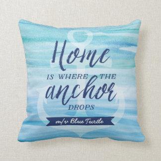 Zuhause ist, wo die Anker-Tropfen (personalisiert) Kissen