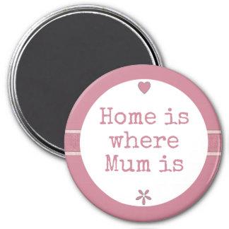 Zuhause ist, wo Mama rosa ist Runder Magnet 7,6 Cm