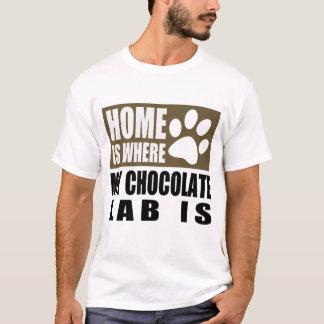 ZUHAUSE IST, WO MEIN SCHOKOLADEN-LABRADOR IST T-Shirt