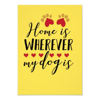 Zuhause ist, wohin mein Hund ist Karte