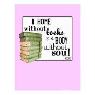 Zuhause ohne Bücher = Körper ohne Soul Postkarte