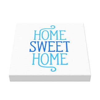 Zuhause-süßer Zuhause-Leinwand-Druck Leinwanddruck