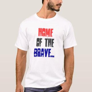 Zuhause, von, brave… T-Shirt