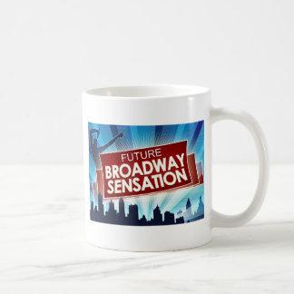 Zukünftige Broadway-Empfindung Kaffeetasse