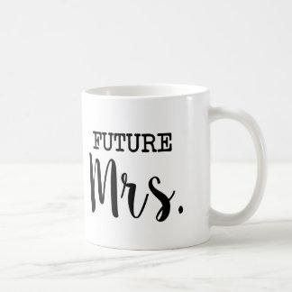 Zukünftige Frau lustige Braut Tasse