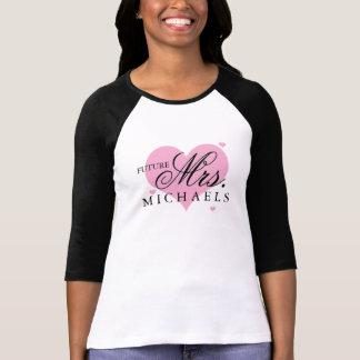 Zukünftige Frau T-Shirt