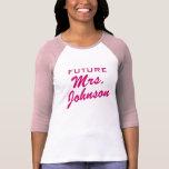 Zukünftige Frau T-Shirt für Braut