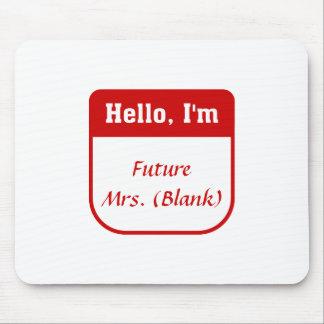Zukünftige Frau T-shirt - personalisiert Mauspads