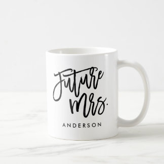 Zukünftige Frau Tasse