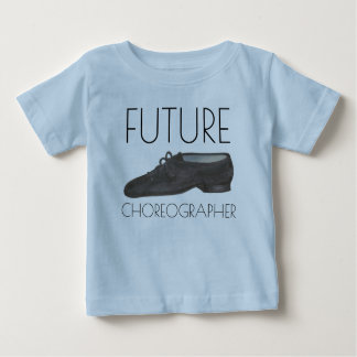ZUKÜNFTIGER CHOREOGRAF Jazz-Tanz-Schuh-Tänzer Baby T-shirt